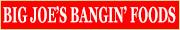 Big Joe's Bangin' Foods Banner