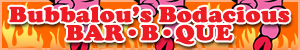 Bubbalou's Bodacious BBQ
